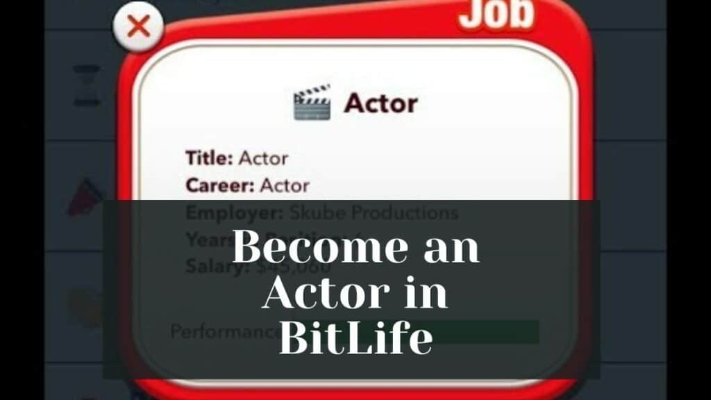 become an actor in bitlife