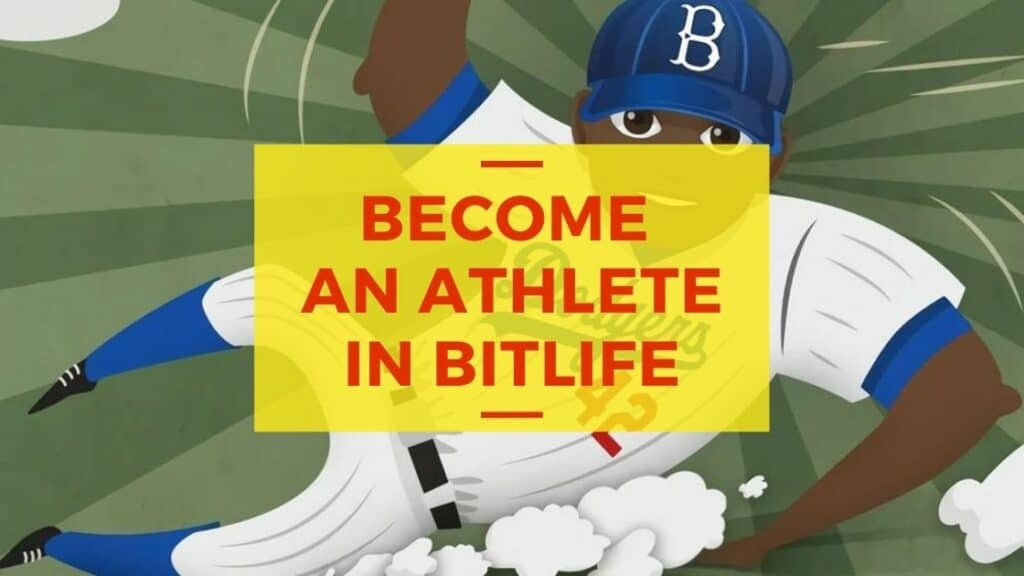 become an athlete in bitlife